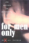 For Men Only The Secrets To Pleasuring