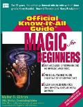 Magic for Beginners (Official Know-It-All Guides) Cover