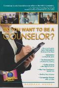 So You Want to Be a Counselor Cover