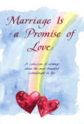Marriage Is A Promise Of Love