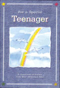 For a Special Teenager: A Collection of Poems