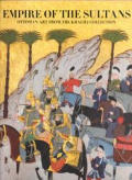 Empire of the Sultans: Ottoman Art from the Collection of Nasser D. Khalili Cover