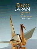 Deco Japan: Shaping Art and Culture 1920-1945