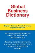 Global Business Dictionary: English-Chinese-French-German-Japanese-Russian