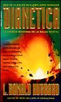 Dianetica: La Ciencia Moderna de La Salud Mental: Un Manual de Tecnicas de Dianetica