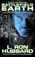 Battlefield Earth: A Saga Of The Year 3000 by L Ron Hubbard