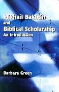 Makhail Bakhtin & Biblical Scholarship An Introduction
