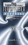 Plant Engineering's Fluid Power Handbook, Volume 2: System Applications and Components