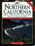 Camper's Guide to Northern California (Camper's Guide to California Parks, Lakes, Forests, & Beache)