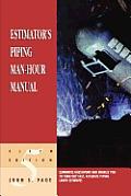 Estimators Piping Man Hour Manual 5TH Edition