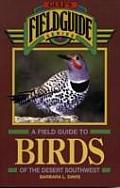 Field Guide to Birds of the Desert Southwest