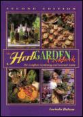 Herb Garden Cookbook: The Complete Gardening & Gourmet Guide