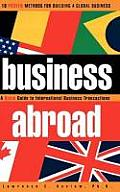 Business Abroad: A Quick Guide to International Business Transactions