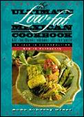 The Ultimate Low-Fat Mexican Cookbook: All the Flavor Without All the Guilt