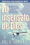 Lo Insensato de Dios / The Foolishness of God