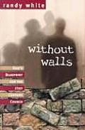 Without Walls Breaking Free from Religions Grip