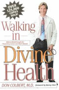 Walking In Divine Health