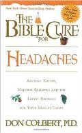 The Bible Cure for Headaches:...