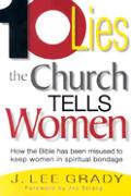 Ten Lies The Church Tells Women How The