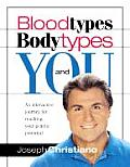 Blood Types Body Types & You