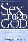 Sex Men & God A Godly Mans Roadmap to Sexual Success