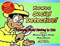 You Are a Social Detective Explaining Social Thinking to Kids