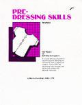Pre Dressing Skills