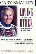 Loving Each Other for Better & for Best