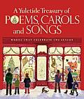 Yuletide Treasury of Poems Carols & Songs Words That Celebrate the Season