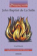 Praying With John Baptist De La Salle
