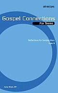 Gospel Connections for Teens-Cycle B