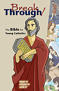 Breakthrough! Bible for Young Catholics (06 Edition)