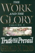Work & The Glory 03 Truth Will Prevail
