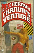 Chanur's Venture: The Chanur Novels, Bk. 2 by C J Cherryh