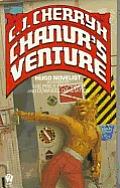 Chanur's Venture: The Chanur Novels, Bk. 2 by C J Cherryh