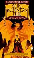 Dragon Prince #03: Sunrunner's Fire by Melanie Rawn