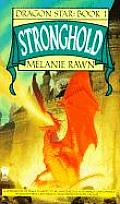 Dragon Star #01: Stronghold by Melanie Rawn