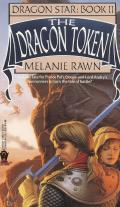 Dragon Star #02: The Dragon Token by Melanie Rawn