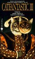 Catfantastic III by Andre Norton