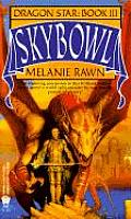 Dragon Star #03: Skybowl by Melanie Rawn