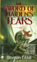 Sword Of Maiden's Tears by Rosemary Edghill
