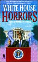 White House Horrors