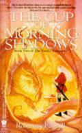 Cup Of Morning Shadows by Rosemary Edghill