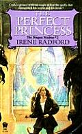 Dragon Nimbus #02: The Perfect Princess by Irene Radford