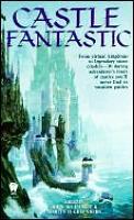 Castle Fantastic by John Dechancie