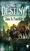 Ring Of Destiny by Jane S Fancher