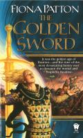 Daw Book Collectors #1192: The Golden Sword by Fiona Patton