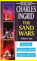 Sand Wars Volume 1 Solar Kill Lasertown Blue by Charles Ingrid