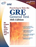 GRE 10th Edition Practicing to Take the General Test