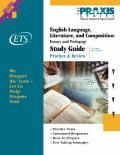 Praxis English Language Literature & Composition Essays & Pedagogy Study Guide